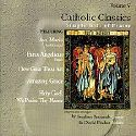 Catholic Classics, Volume 5, Simple Gifts of Praise