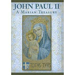 John Paul II: A Marian Treasury