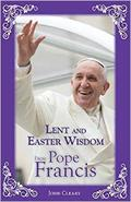 Pope readings, thoughts and homilies for Lent